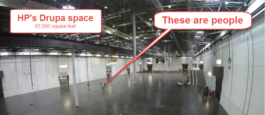 HP reserved the biggest area at Drupa, the biggest printing expo.